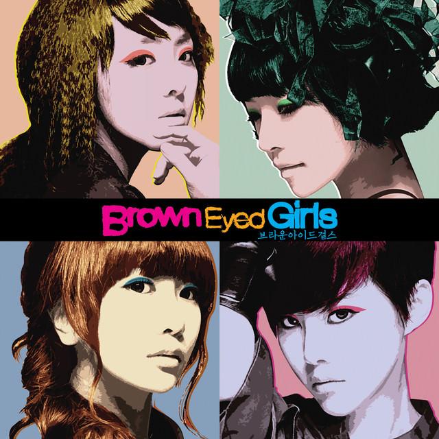 브라운아이드걸스Brown Eyed Girls – 어쩌다怎麼辦~韓國冠軍單曲!獨家中韓歌詞!~